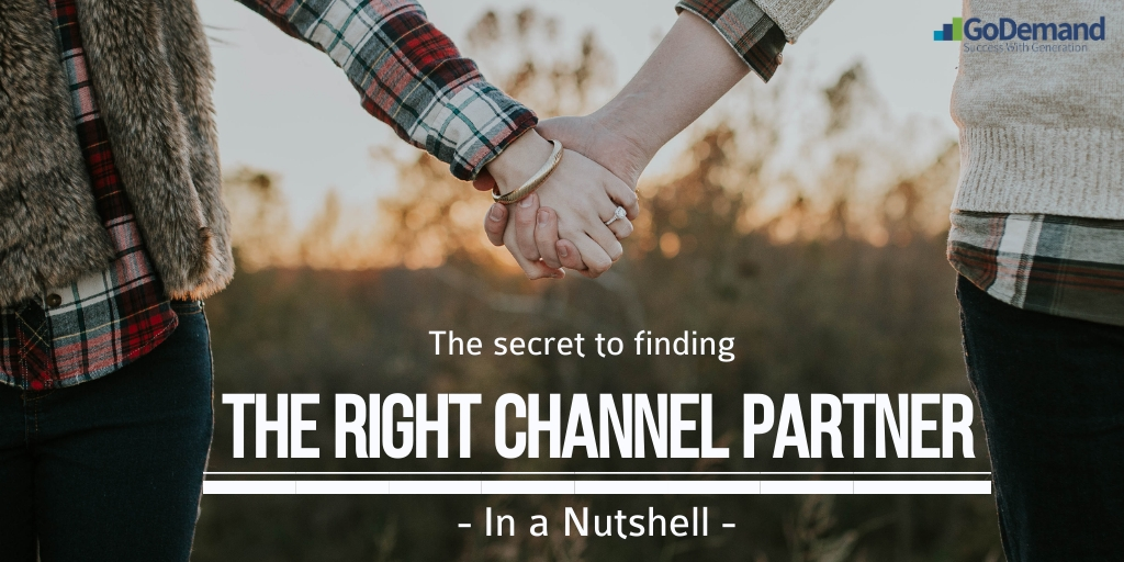 The Secret to finding the right Channel Partner